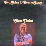 Two sides to every story : Remember Clem Tholet ?